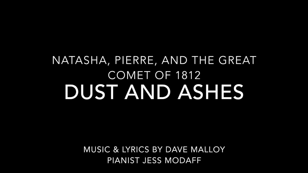dust-and-ashes-from-natasha-pierre-and-the-great-comet-of-1812-piano-accompaniment-theatre-piano-accompaniments-by-jess-modaff