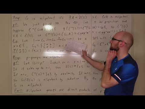 Algebra Lecture 11.6: Nilpotent Group Conditions Continued