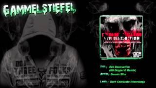 dennis slim evil destruction 80 doppel d remix