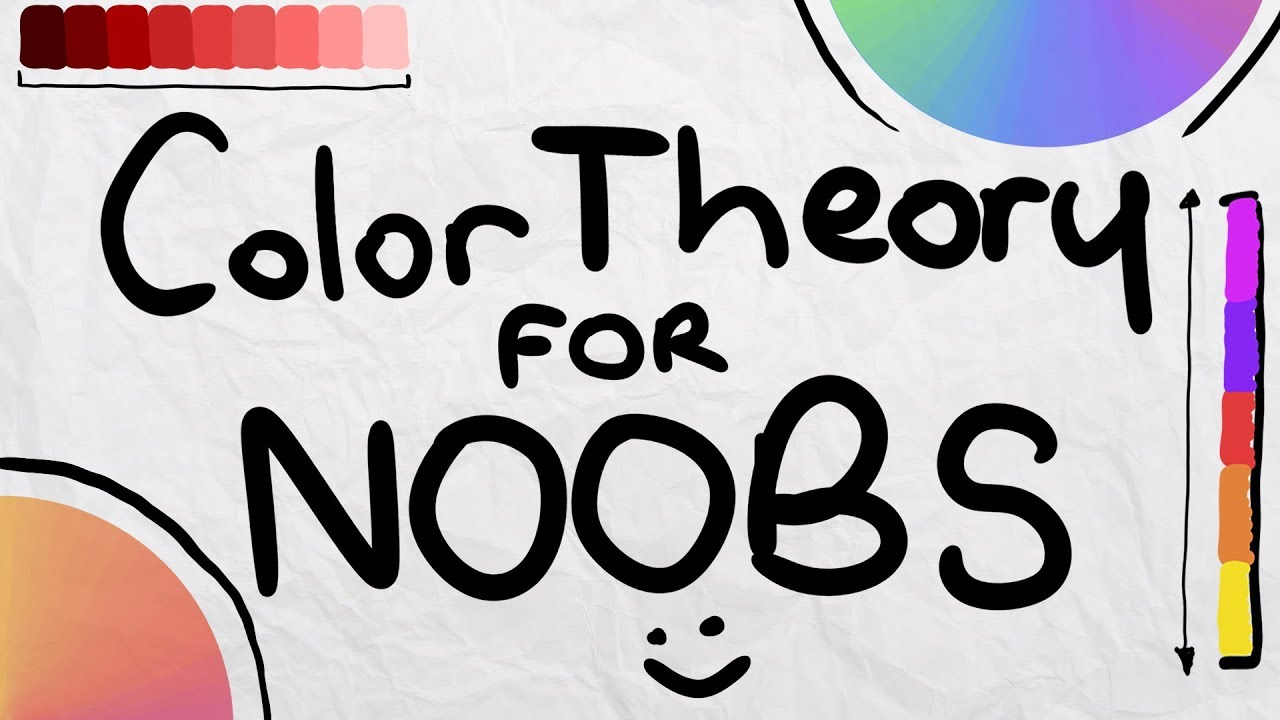 Color Theory For Noobs Beginner Guide Youtube