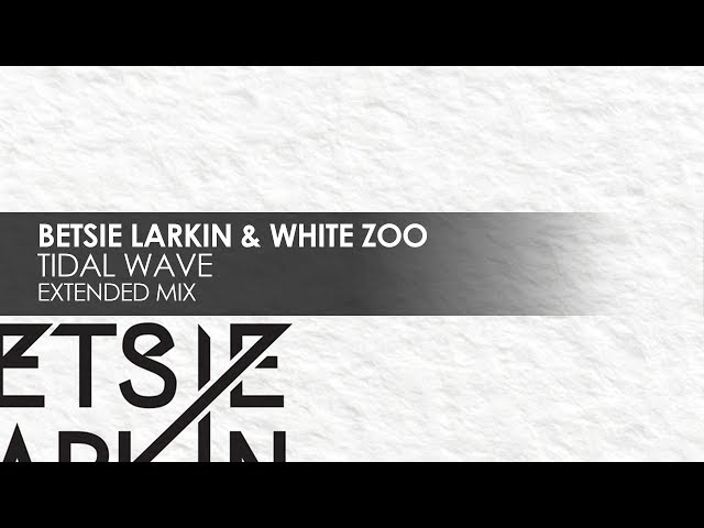 Betsie Larkin & White Zoo - Tidal Wave