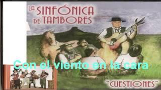 Con el viento en la cara - La Sinfónica de Tambores