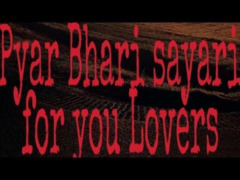 Pyar Bhari Shayari For You Lovers