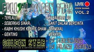 Download lagu FULL DJ GOLDEN STAR KEBON SAHANG ot remix nonstop housemusik MP3