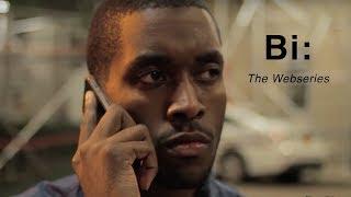 "Bi: The Webseries | Season 1 | Episode  4 ""Bi-cycle"""