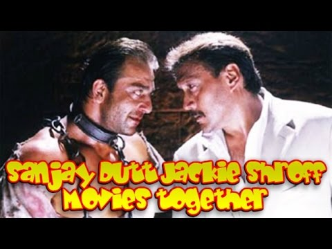 Sanjay Dutt and Jackie Shroff Movies together : Bollywood ...