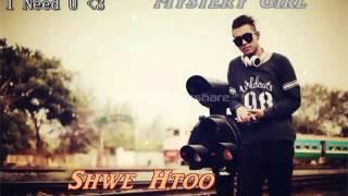 Myanmar New Mystery Girl - Shwe Htoo Song 2014