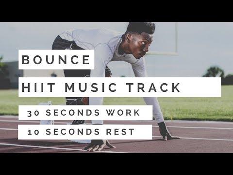 HIIT MUSIC - BOUNCE | HIIT 30 Sec. WORK / 10 Sec. REST