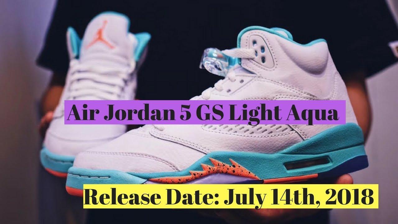ab6c3d47cc3f83 Air Jordan 5 GS Light Aqua Set To Drop In July - YouTube