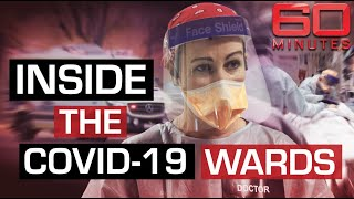 Inside the COVID-19 red zone: cameras on the frontlines against coronavirus | 60 Minutes Australia