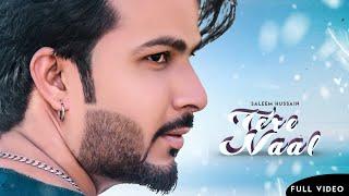 TERE NAAL Full Song SALEEM HUSSAIN Latest Punjabi Songs 2019 New Romantic Songs 2019 Malwa