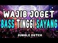 Bassnya Bikin Oleng Kapten Jungle Dutch Terbaru Full Bass   Mp3 - Mp4 Download