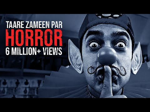 If Taare Zameen Par Was A Horror Film