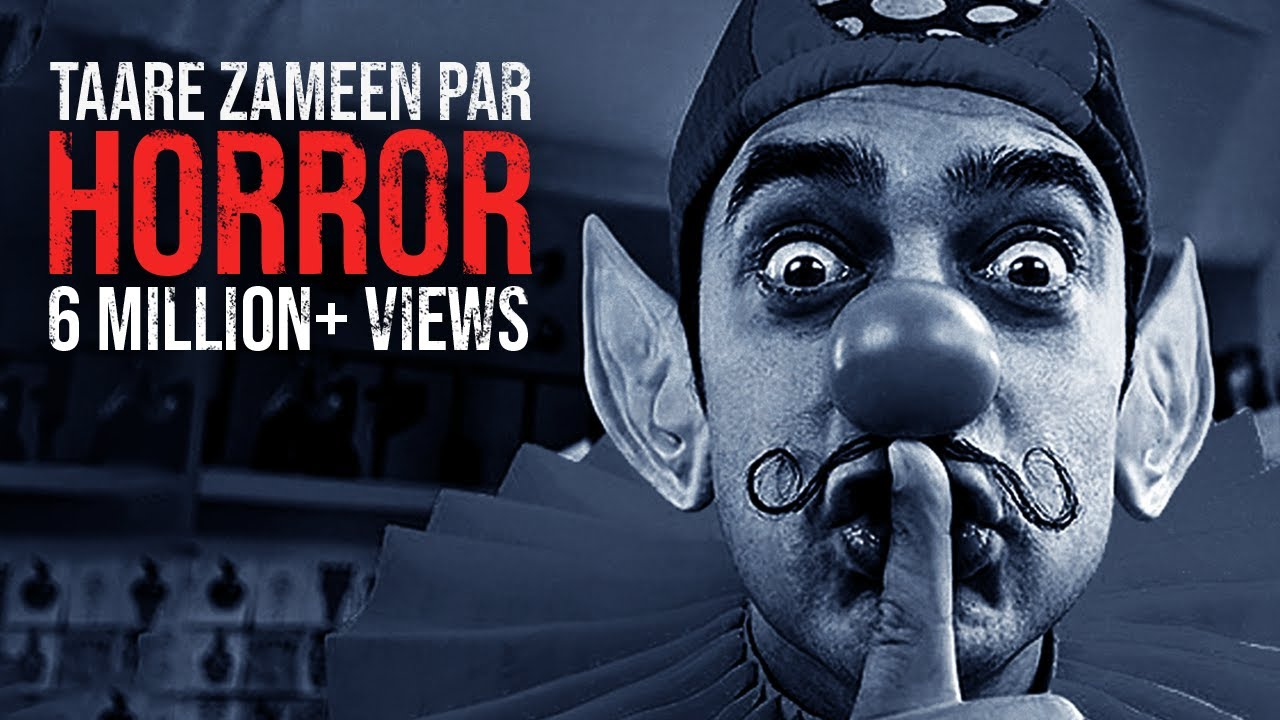 If Taare Zameen Par Was A Horror Film Youtube