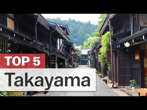 Top 5 Things to do in Takayama   japan-guide.com