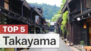 Gambar cover Top 5 Things to do in Takayama | japan-guide.com