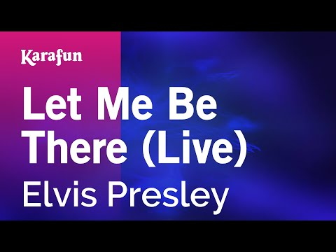 Karaoke Let Me Be There (Live) - Elvis Presley *