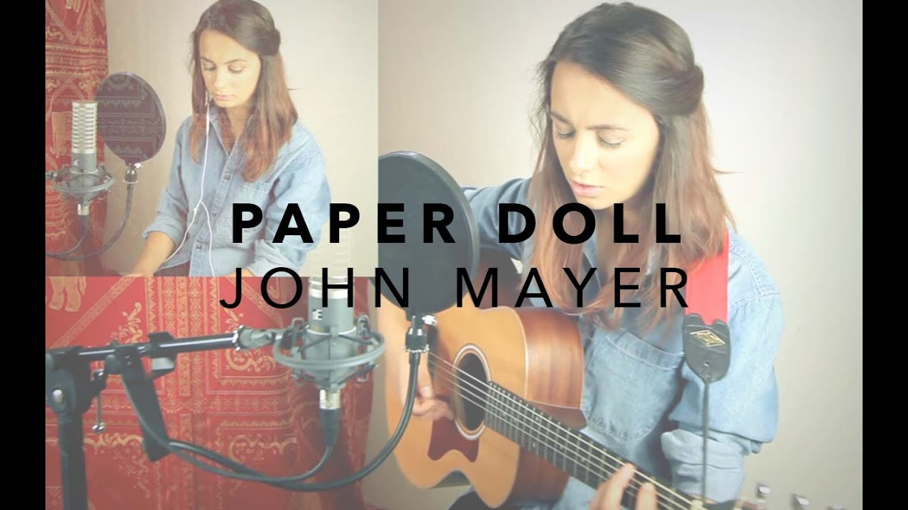 Paper Doll - John Mayer (acoustic cover) | Claudia - YouTube