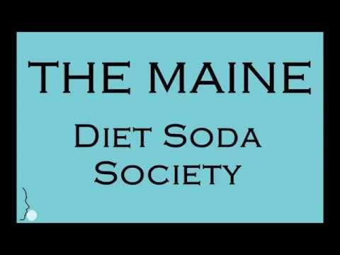 The maine - Diet Soda Society Lyrics (letra)
