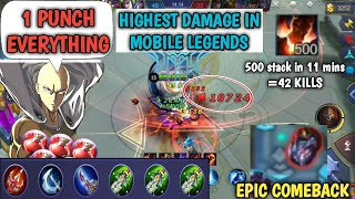 1 HIT EVERYTHING | 500 stack in 11 mins | HIGHEST DAMAGE IN MOBILE LEGENDS