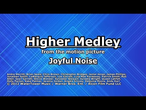 Higher Medley - Joyful Noise - Lyrics