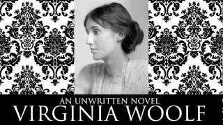 An Unwritten Novel by Virginia Woolf Audiobook + PDF