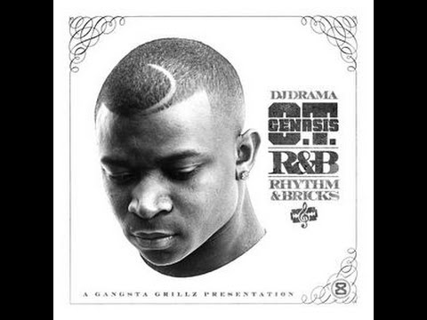 O.T. Genasis - R&B- Rhythm & Bricks Full Mixtape