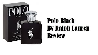 Polo Black By Ralph Lauren - Review
