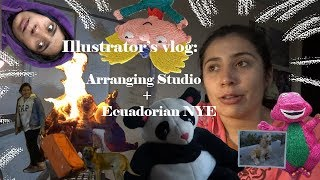 Illustrator's Vlog: Arranging Studio & Ecuadorian New Year's Eve
