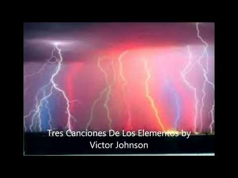 Tres Canciones De Los Elementos by Victor Johnson