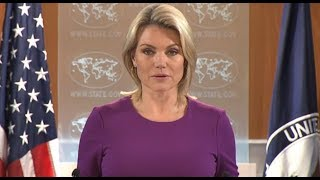 Heather Nauert Holds States Department Press Briefing on Global Issues