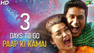 Paap Ki Kamai | 3 Days To Go | Full Hindi Dubbed Movie | Dhanush, Samantha, Amy Jackson