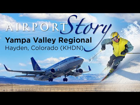 Airport Story: Yampa Valley Regional Airport (KHDN)