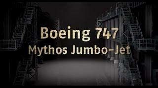 Boeing 747: Mythos Jumbo-Jet (N24, 2013)