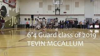 6'4 guard | Tevin McCallum 2017-2018 highlights