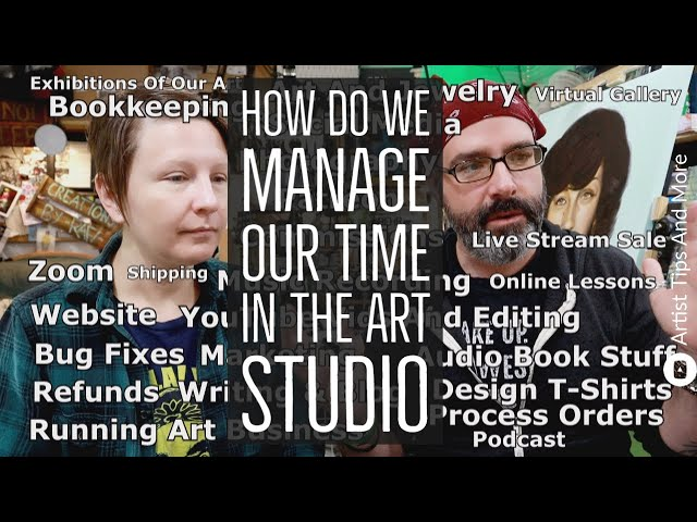 How Do We Manage Our Time In The Art Studio