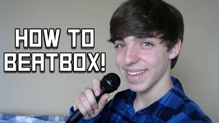 How To Beatbox Tutorial: For Beginners