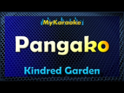 Pangako - Karaoke version in the style of Kindred Garden