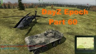 DayZ Epoch - Part 60 - Bulletproof BTR-90