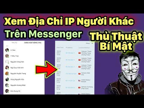 cách hack pass facebook của người khác - Cách Xem Địa Chỉ IP Của Người Khác Bằng Ứng Dụng Messenger cực đơn giản│Thủ thuật bí mật 2021
