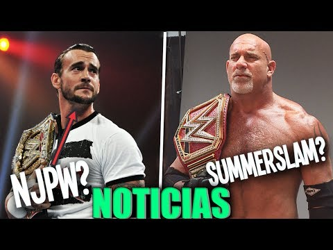 WWE Noticias: CM Punk En NJPW? Goldberg En Summerslam 2017?