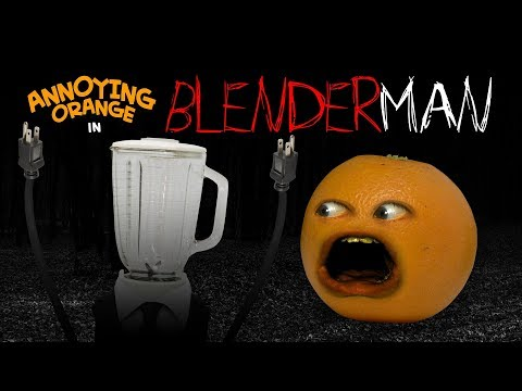 Annoying Orange - Blender Man! #Shocktober