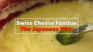 Swiss Cheese Fondue – The Japanese Way | A Food Film