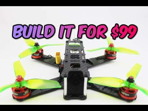 How to build a Pro FPV Racing DRONE for ONLY $99 Full Build
