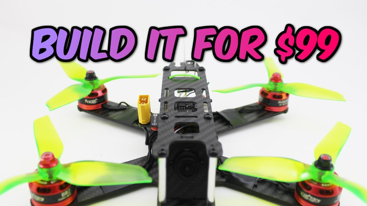Verbazingwekkend How to build a Pro FPV Racing DRONE for ONLY $99 Full Build guide LG-73