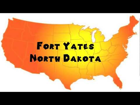How to Say or Pronounce USA Cities — Fort Yates, North Dakota