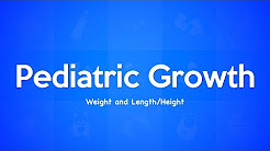 Pediatric Growth: Weight and Length/Height