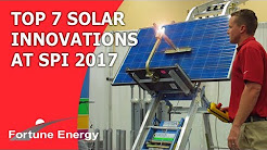 Top 7 Solar Innovations of 2017 at SPI [Solar Power International Las Vegas by SEIA and SEPA]