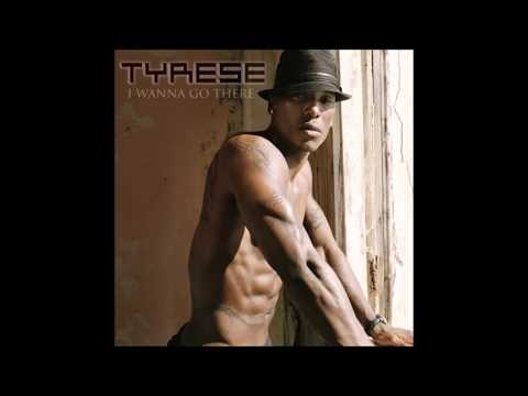 TYRESE  (She Lets Me Be A Man)