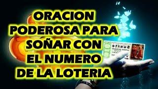 ORACION PODEROSA PARA SOÑAR CON EL NUMERO DE LA LOTERIA 100% EFECTIVA!!!